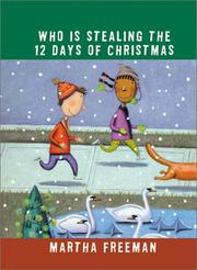 Cover of: Who is stealing the twelve days of Christmas?