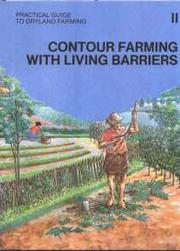 Practical guide to dryland farming 2: Contour farming with living barriers by FAO