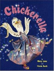 Cover of: Chickerella | Mary Jane Auch