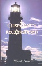 Cover of: Christianity Reconsidered by Warren Bowles