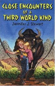 Cover of: Close Encounters of A Third-World Kind