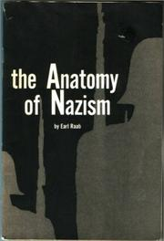 Cover of: anatomy of Nazism | Earl Raab