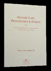 Cover of: Notary law, procedures & ethics