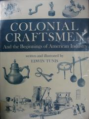 Cover of: Colonial craftsmen and the beginnings of American industry
