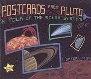 Postcards from Pluto by Loreen Leedy