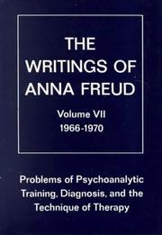 Cover of: Problems of psychoanalytic training, diagnosis, and the technique of therapy, 1966-1970