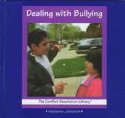 Cover of: Dealing with bullying by Marianne Johnston