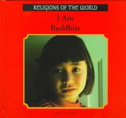 Cover of: I Am Buddhist (Religions of the World (Rosen Publishing Group).) | Daniel P. Quinn