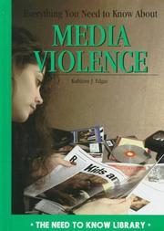 Cover of: Everything you need to know about media violence