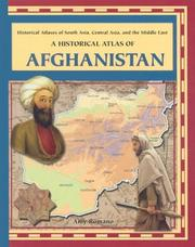 Cover of: A Historical Atlas of Afghanistan (Historical Atlases of South Asia, Central Asia, and the Middle East) |