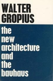 Cover of: The new architecture and the Bauhaus
