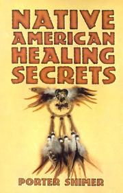 Cover of: Native American Healing Secrets | Porter Shimer