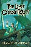 Cover of: The lost conspiracy