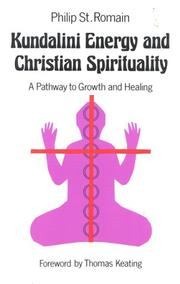 Cover of: Kundalini energy and Christian spirituality | St. Romain, Philip A.