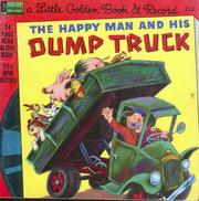 Cover of: Happy Man and His Dump Truck | Miryam Yardumian