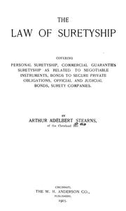 Cover of: law of suretyship | Arthur Adelbert Stearns