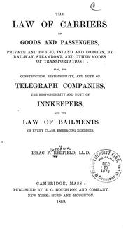 Cover of: The Law of Carriers of Goods and Passengers: Private and Public, Inland and ..