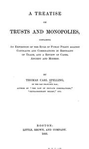Cover of: A treatise on trusts and monopolies