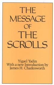 The message of the scrolls by Yigael Yadin
