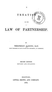 Cover of: A treatise on the law of partnership