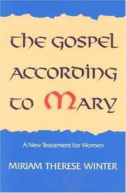Cover of: The gospel according to Mary | Miriam Therese Winter