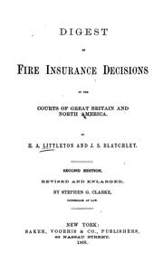 Cover of: Digest of fire insurance decisions in the courts of Great Britain and North America. | H. A. Littleton