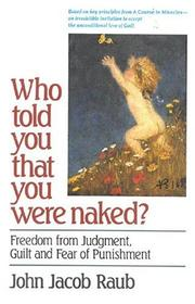 Who told you that you were naked? by John Jacob Raub
