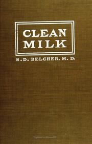 Cover of: Clean milk. | Belcher, Sarah Drowne