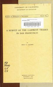 Cover of: A survey of the garment trades in San Francisco