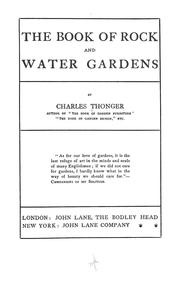 Cover of: The book of rock and water gardens. | Charles Thonger
