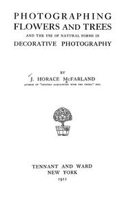 Cover of: Photographing flowers and trees