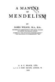 Cover of: A manual of Mendelism | Wilson, James