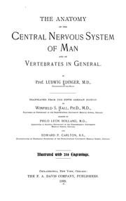 Cover of: The anatomy of the central nervous system of man and of vertebrates in general