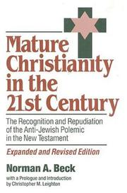 Cover of: Mature Christianity in the 21st century | Norman A. Beck
