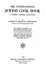 Cover of: The international Jewish cook book | Greenbaum, Florence Kreisler Mrs.