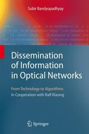 Cover of: Dissemination of information in optical networks