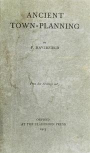 Cover of: Ancient town-planning by F. Haverfield