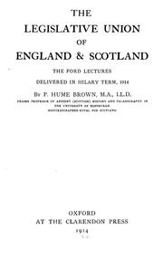 The legislative union of England & Scotland by Brown, Peter Hume