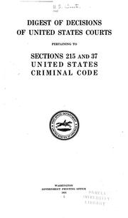 Digest of decisions of United States Courts pertaining to sections 215 and 37 United States criminal code.