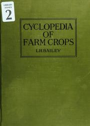 Cover of: Cyclopedia of farm crops