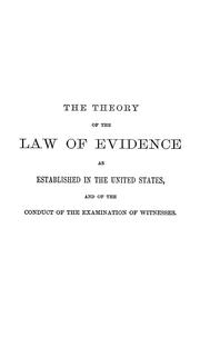 Cover of: theory of the law of evidence | Reynolds, William