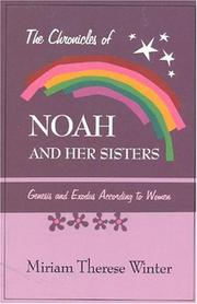 Cover of: The chronicles of Noah and her sisters | Miriam Therese Winter