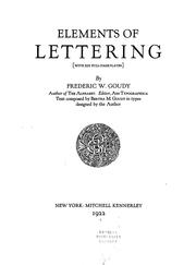 Cover of: Elements of lettering (with XIII full-page plates) by Frederic W. Goudy