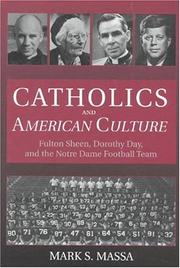 Cover of: Catholics and American culture | Mark Stephen Massa