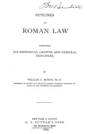 Cover of: Outlines of Roman law by Morey, William C.