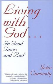 Cover of: Living with God...in good time and bad