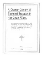 Cover of: quarter century of technical education in New South Wales. | New South Wales. Public Instruction Dept. Technical Education Branch.