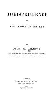 Cover of: Jurisprudence or the theory of the law | Salmond, John William Sir
