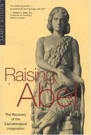 Raising Abel by James Alison