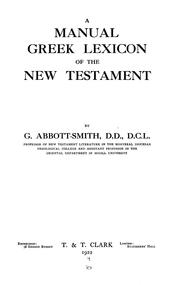 Cover of: A manual Greek lexicon of the New Testament | George Abbott-Smith